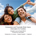Concussion and Traumatic Brain Injury: Information for Families
